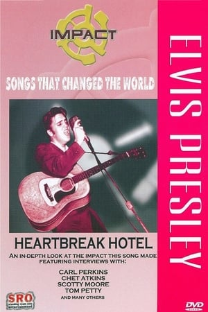 Impact! Songs That Changed the World: Elvis Presley-Heartbreak Hotel