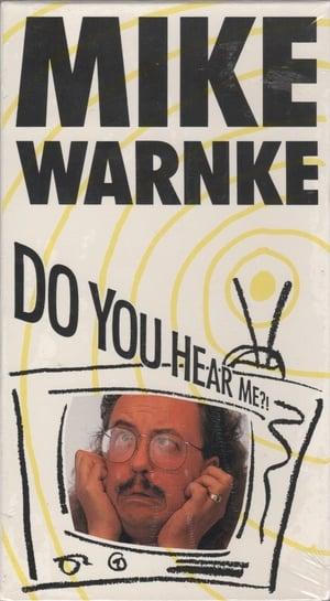Mike Warnke: Do You Hear Me?!