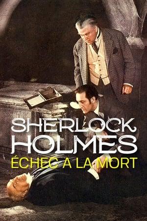 Sherlock Holmes - Échec à la mort