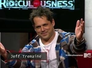 Ridiculousness Season 1 :Episode 7  Jeff Tremaine