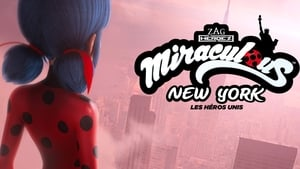 Miraculous World: New York, United HeroeZ (2020)