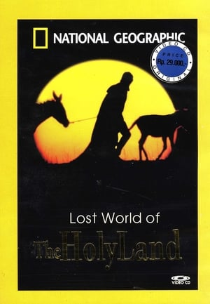 National Geographic: Lost World Of The Holy Land (2003)