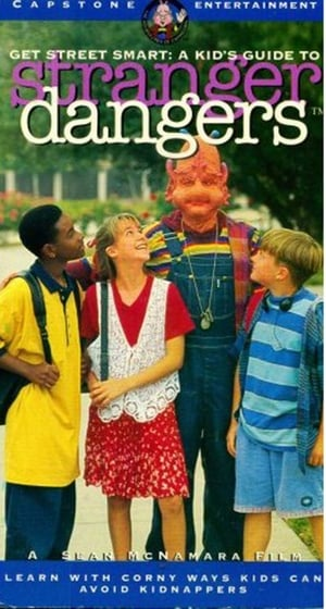 Get Street Smart: A Kid's Guide to Stranger Dangers (1995)