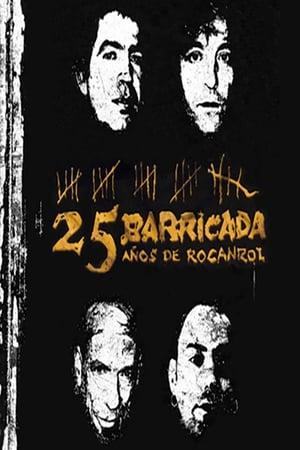 Barricada - 25 Años De Rocanrol