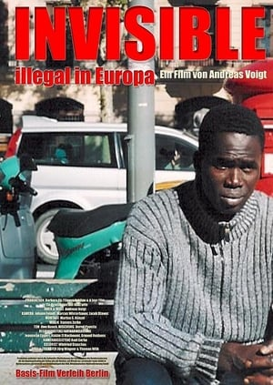Invisible - Illegal in Europa