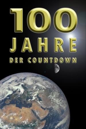 100 Jahre - Der Countdown