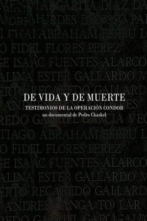 De vida y de Muerte, Testimonios de la Operación Cóndor