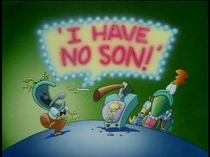 I Have No Son!
