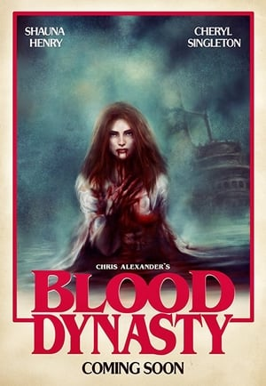 Blood Dynasty (2017)