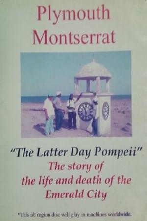 Plymouth Montserrat: The Latter Day Pompeii