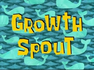 SpongeBob SquarePants Season 7 : Growth Spout