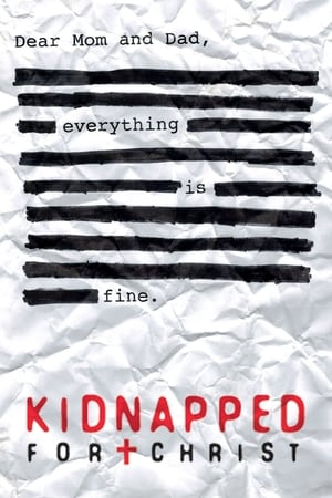 Kidnapped for Christ