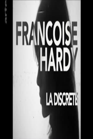Françoise Hardy La discrète