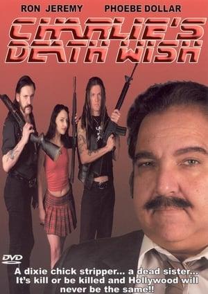 Charlie's Death Wish (2015)