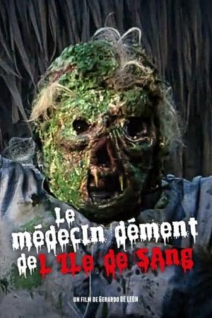 Le médecin dément de l'île de sang
