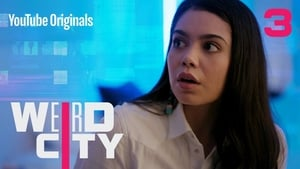 Weird City Season 1 Episode 3