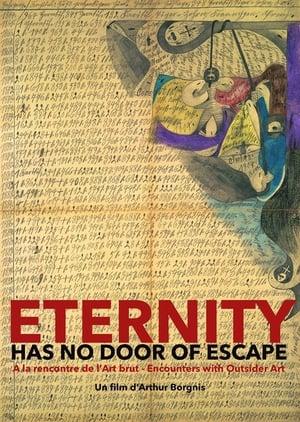 Watch Eternity has no Door of Escape Full Movie