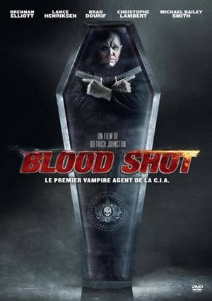 Télécharger Blood Shot ou regarder en streaming Torrent magnet