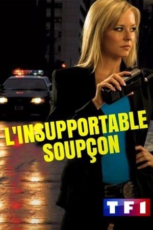 L'Insupportable Soupçon
