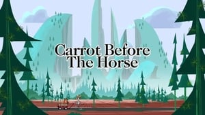The Carrot Before the Horse
