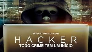 Assistir Hacker – Todo Crime Tem Um Início Dublado