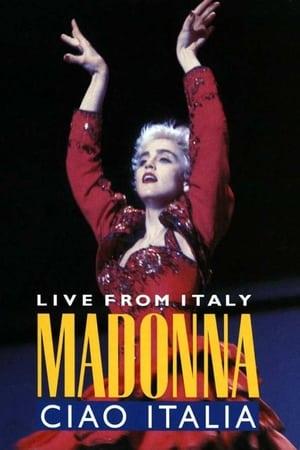Madonna: Ciao, Italia! - Live from Italy