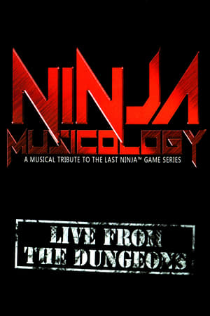 Ninja Musicology: Live From The Dungeons