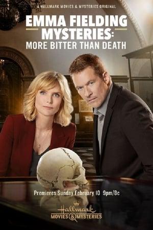 Emma Fielding Mysteries: More Bitter Than Death (2019)