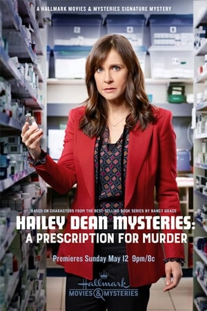 Watch Hailey Dean Mysteries: A Prescription for Murder Full Movie