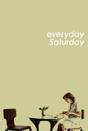 Everyday Saturday
