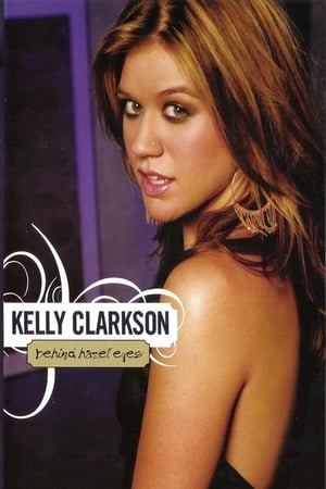 Kelly Clarkson: Behind Hazel Eyes
