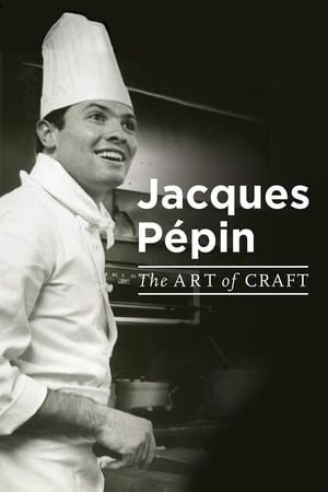Jacques Pépin: The Art of Craft