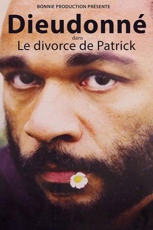 Dieudonné - Le Divorce de Patrick
