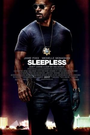 SLEEPLESS - NOAPTE ALBA (2017)