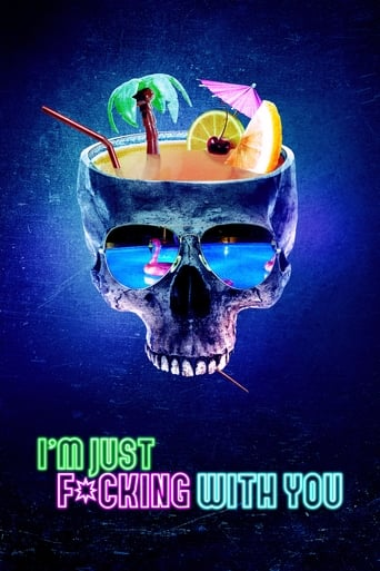 watch I'm Just F*cking with You free online 2019 english subtitles HD stream