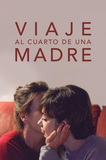 película» Viaje al cuarto de una madre (2019) Online-Español HD ...