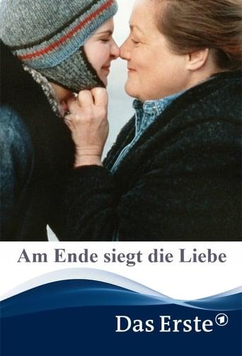 Poster of Am Ende siegt die Liebe