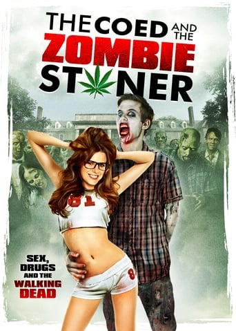 Poster of The Coed and the Zombie Stoner