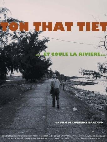 Tôn-Thât Tiêt… and the River Flows...
