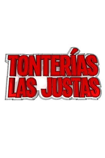 Poster of Tonterías las justas