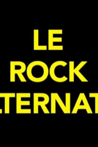 Poster of Le rock alternatif (une brève période de médiatisation du punk français 1986-1989)