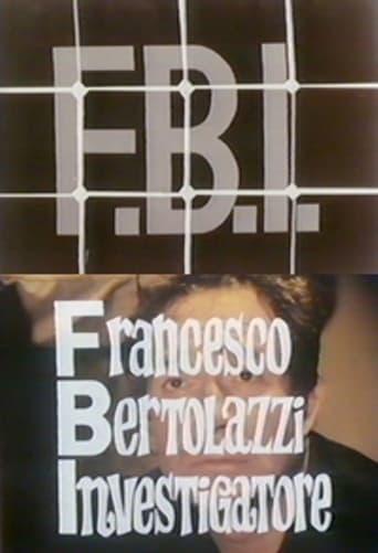 Poster of FBI – Francesco Bertolazzi investigatore