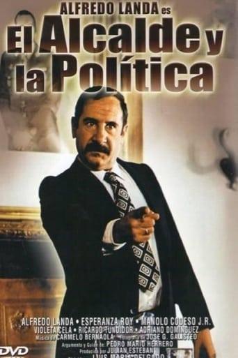Poster of El alcalde y la política