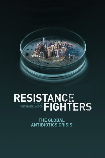 Resistance Fighters - The Global Antibiotics Crisis