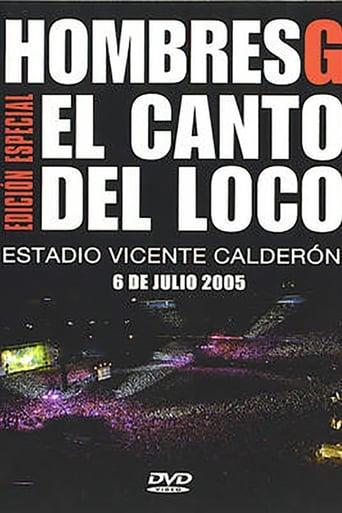Poster of Hombres G & El Canto del Loco - Estadio Vicente Calderon 2005
