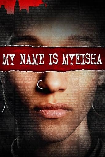Poster of My Name Is Myeisha
