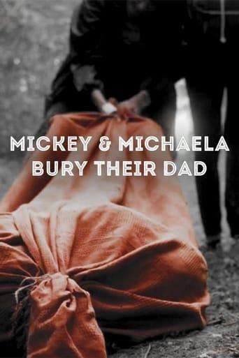 Poster of Mickey & Michaela Bury Their Dad