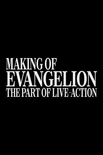 Making of Evangelion: The Part of Live-Action