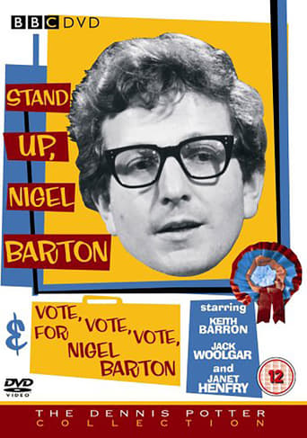 Poster of VOTE, VOTE, VOTE for Nigel Barton