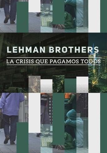Poster of Lehman Brothers: la crisis que pagamos todos